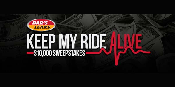 Bar's Leaks Announces 'Keep My Ride Alive' $10,000